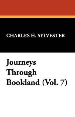 Journeys Through Bookland (Vol. 7)