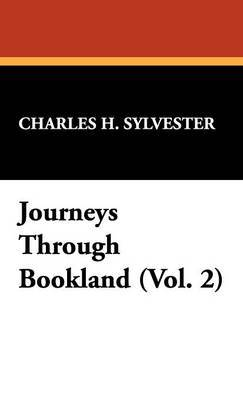 Journeys Through Bookland (Vol. 2)