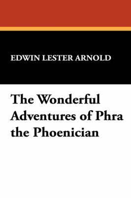 The Wonderful Adventures of Phra the Phoenician