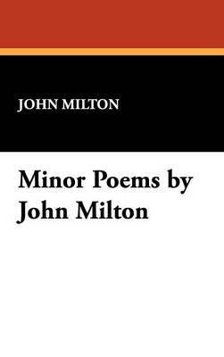 Minor Poems by John Milton
