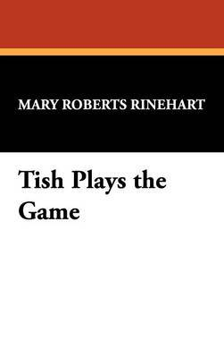 Tish Plays the Game