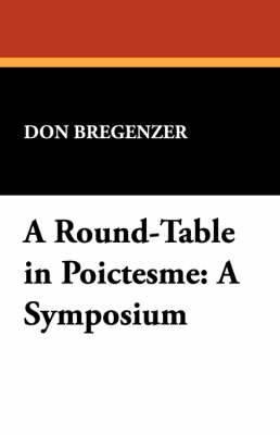 A Round-Table in Poictesme: A Symposium