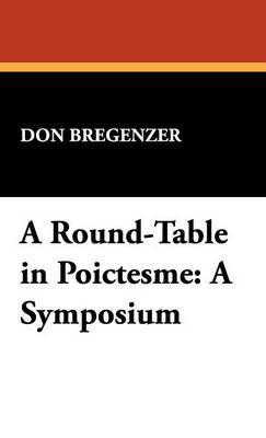 A Round-Table in Poictesme: A Symposium