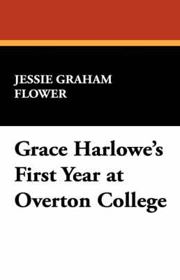 Grace Harlowe's First Year at Overton College