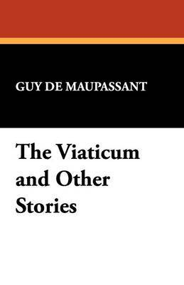 The Viaticum and Other Stories