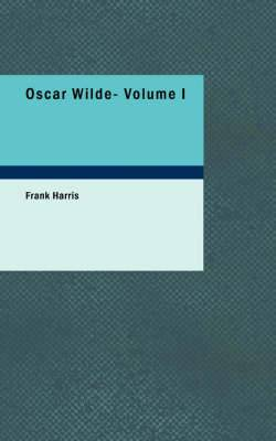 Oscar Wilde- Volume I