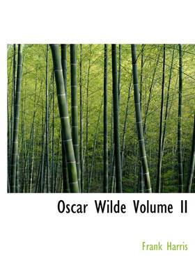 Oscar Wilde Volume II