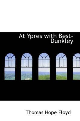 At Ypres with Best-Dunkley