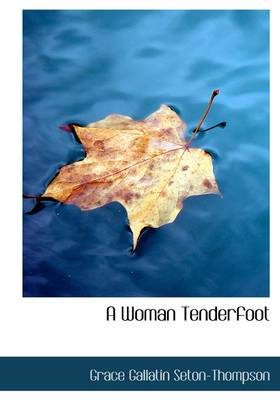 A Woman Tenderfoot