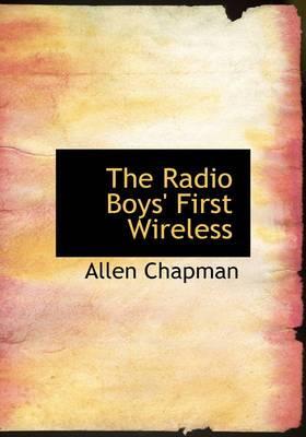 The Radio Boys' First Wireless
