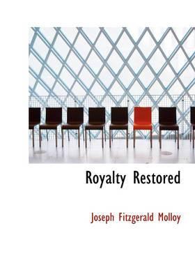 Royalty Restored