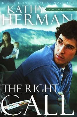 Right Call: A Novel