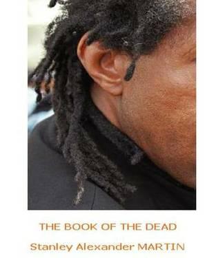 The Book of the Dead: ...Exodus to Being