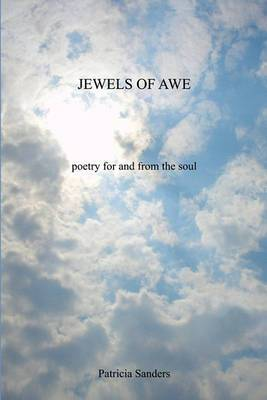 Jewels of Awe: Poetry for and from the Soul