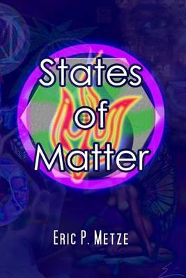 States of Matter: Five Short Stories about Everything