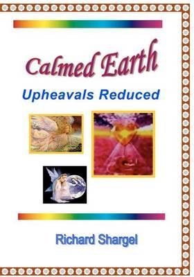 Calmed Earth: World Peace