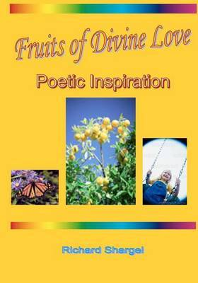 Fruits of Divine Love: Poetic Inspiration
