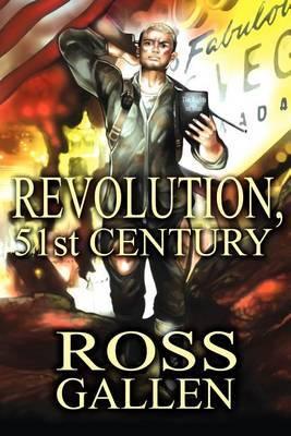 Revolution, 51st Century