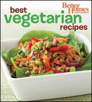 Better Homes and Gardens Best Vegetarian Recipes (Bn)
