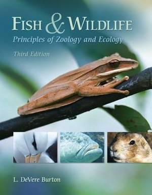 Fish & Wildlife: Principles of Zoology and Ecology