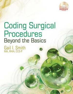 Coding Surgical Procedures: Beyond the Basics