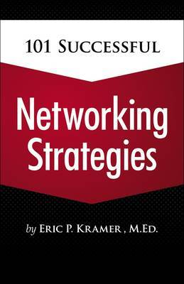 101 Successful Networking Strategies