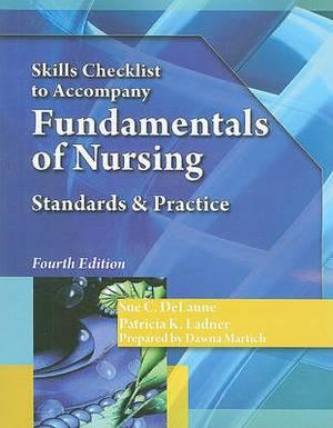Fundamentals of Nursing Skills Checklist: Standards & Practice