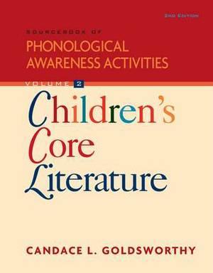 Sourcebook of Phonological Awareness Activities: Children's Core Literature: v. 2