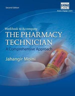 Workbook for Moini's the Pharmacy Technician: A Comprehensive Approach
