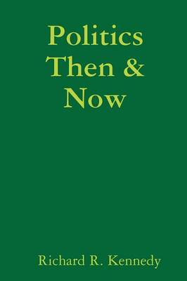 Politics Then & Now