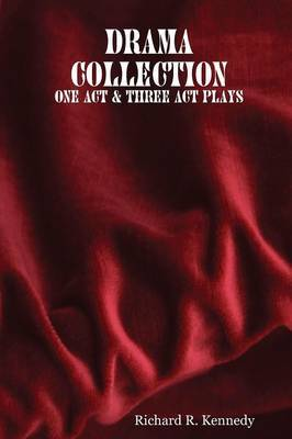 Drama Collection: One Act & Three Act Plays