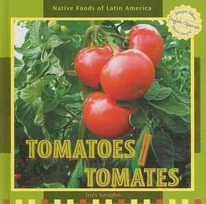 Tomatoes/Tomates