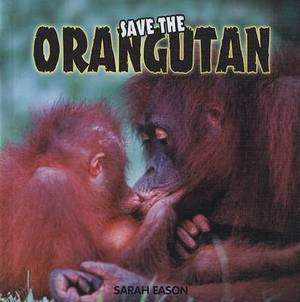 Save the Orangutan