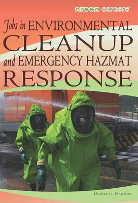 Jobs in Environmental Cleanup and Emergency Hazmat Response