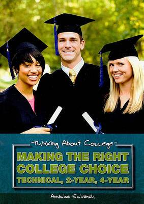 Making the Right College Choice: Technical, 2-Year, 4-Year