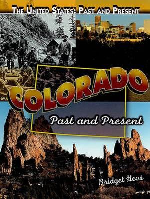 Colorado: Past and Present