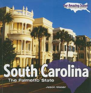 South Carolina: The Palmetto State