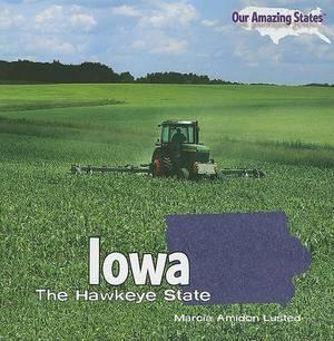 Iowa: The Hawkeye State