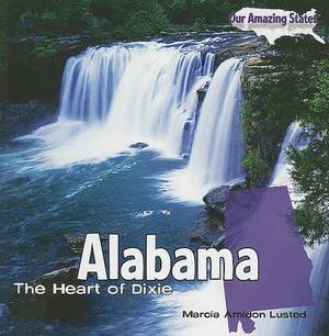 Alabama: The Heart of Dixie