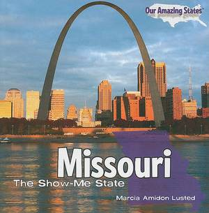 Missouri: The Show-Me State