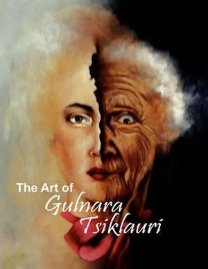 The Art of Gulnara Tsiklauri