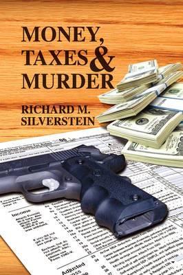Money, Taxes & Murder
