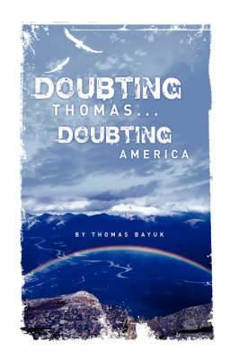Doubting Thomas...Doubting America