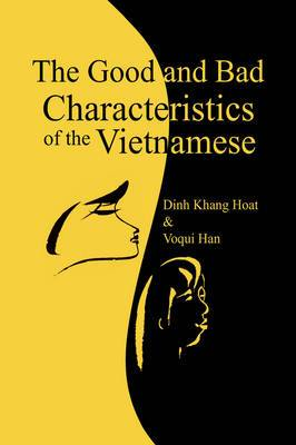 The Good and Bad Characteristics of the Vietnamese