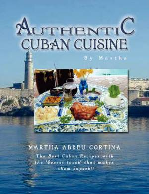 Authentic Cuban Cuisine by Martha