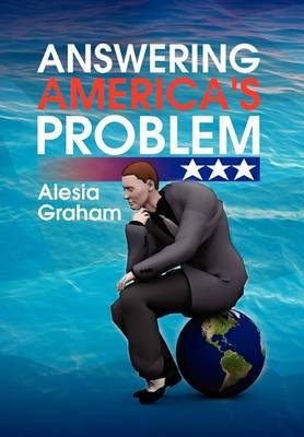 Answering America's Problem
