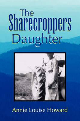 The Sharecroppers Daughter