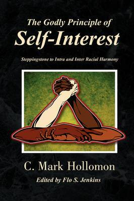 The Godly Principle of Self-Interest