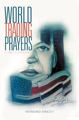 World Trading Prayers: A Time to Remember
