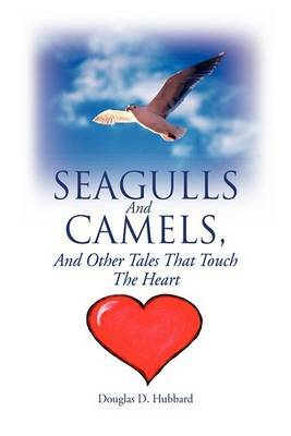 Seagulls and Camels, and Other Tales That Touch the Heart